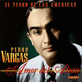 Play & Download Amor Del Alma by Pedro Vargas | Napster