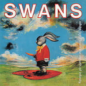Play & Download White Light from the Mouth of Infinity by Swans | Napster