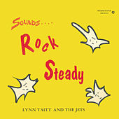 Sounds Rock Steady by Lynn Taitt & The Jets