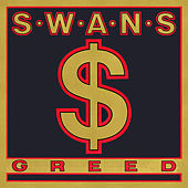 Play & Download Greed / Time Is Money (Bastard) by Swans | Napster