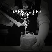 The Barkeepers Choice 2015 by Various Artists