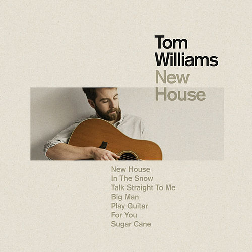 Play & Download New House by Tom Williams | Napster