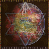 Play & Download Ark Of The Covenent Riddim by Various Artists | Napster