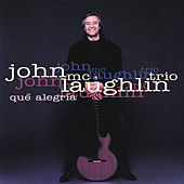 Play & Download Que Alegria by John McLaughlin | Napster