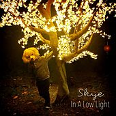 Play & Download In a Low Light by Skye | Napster