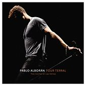 Play & Download Tour Terral (Tres noches en Las Ventas) by Pablo Alboran | Napster