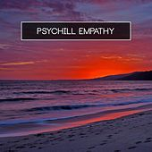 Play & Download Psychill Empathy by Various Artists | Napster