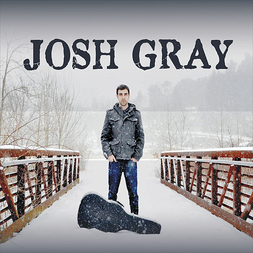 Josh Gray by Josh Gray