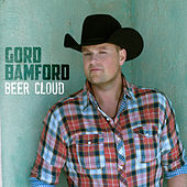 Play & Download Beer Cloud by Gord Bamford | Napster