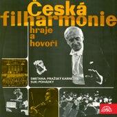 Play & Download Česká filharmonie hraje a hovoří - B.Smetana: Pražský karneval - Suk: Pohádka by Václav Neumann | Napster