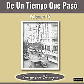 Play & Download De un Tiempo Que Pasó, Vol. 15 by Various Artists | Napster