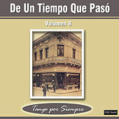 De un Tiempo Que Pasó, Vol. 8 by Various Artists