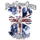Thank You: Livin' Live, Birmingham, UK October 30, 2014 by Black Stone Cherry