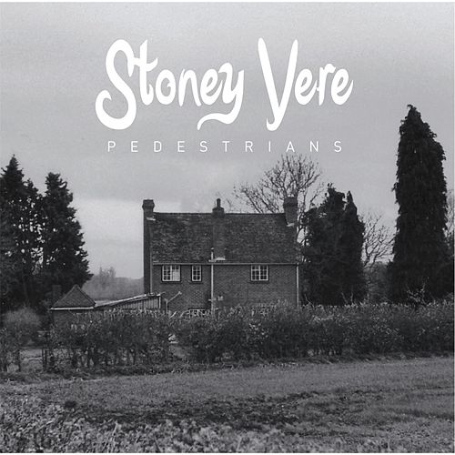 Stoney Vere by The Pedestrians