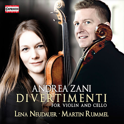 Zani: Divertimenti for Violin & Cello by Lena Neudauer