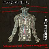 Play & Download Visceral Damages - EP by Cardell | Napster