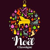 Christmas Collection - Noël Classique by Various Artists