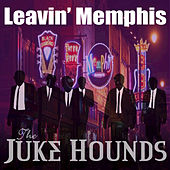 Play & Download Leaving Memphis - Single by Jukehounds | Napster
