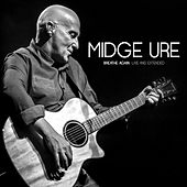Play & Download Breathe Again: Live And Extended by Midge Ure | Napster