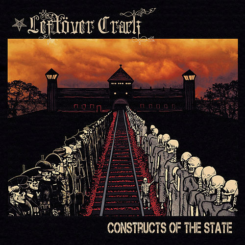 Play & Download Constructs of the State by Leftover Crack | Napster
