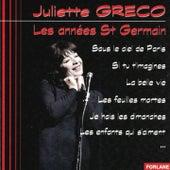 Play & Download Juliette Gréco : Les années St Germain by Juliette Greco | Napster