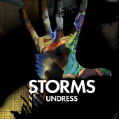 Play & Download Undress by The Storms | Napster