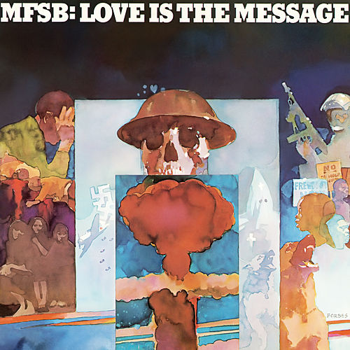 Play & Download Love Is The Message by MFSB | Napster