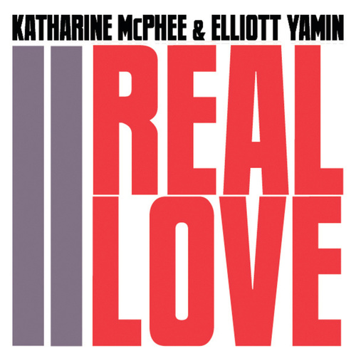 Play & Download Real Love by Katharine McPhee | Napster