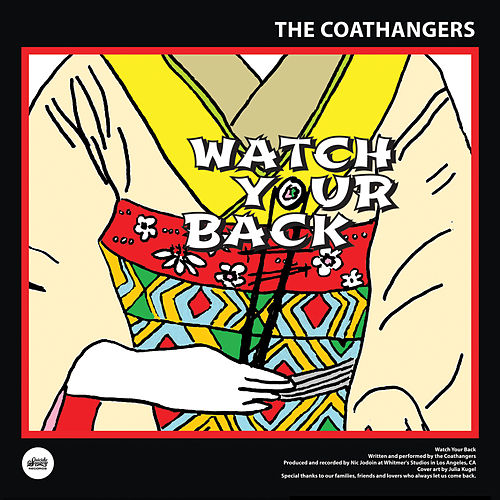 Play & Download Watch Your Back by The Coathangers | Napster