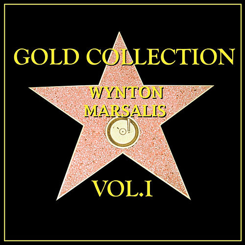 Gold Collection Vol.I by Wynton Marsalis