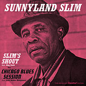 Slim's Shout + Chicago Blues Session by Sunnyland Slim