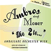Play & Download Ambros singt Moser - Die 2te by Wolfgang Ambros | Napster