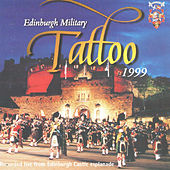 Edinburgh Military Tattoo 1999 by Various Artists