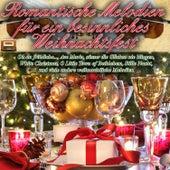 Play & Download Romantische Melodien für ein besinnliches Weihnachtsfest by Various Artists | Napster
