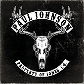 Play & Download Property of Jones Co. by Paul Johnson | Napster