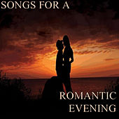 Songs for a Romantic Evening by Various Artists