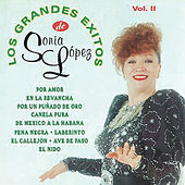 Play & Download Los Grandes Exitos de Sonia Lopez Vol. Ii by Sonia Lopez | Napster