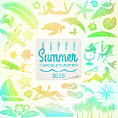 Happy Summer Holidays 2015 by The Harmony Group