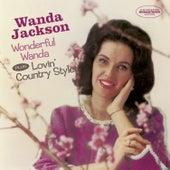Wonderful Wanda + Lovin' Country Style (Bonus Track Version) by Wanda Jackson