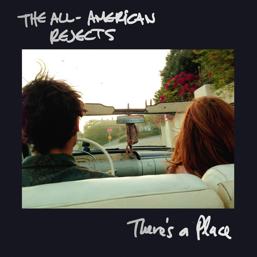 Play & Download There's A Place by The All-American Rejects | Napster