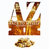 Back to Myself (feat. Soshy) - Single by AZ