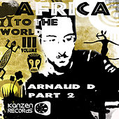 Play & Download Africa to the World - Volume 3 (Part 2) by Various Artists | Napster