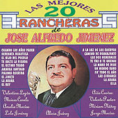 Las Mejores 20 Rancheras de Jose Alfredo Jimenez by Various Artists