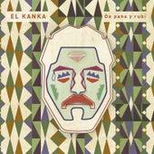 Play & Download De Pana y Rubí by Kanka | Napster