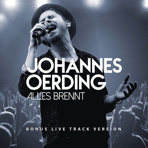 Play & Download Alles brennt (Bonus Live Track Version) by Johannes Oerding | Napster