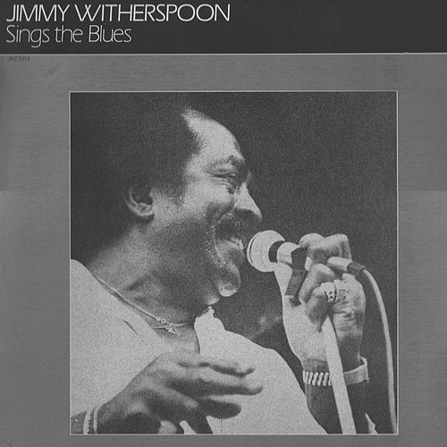 Play & Download Sings the Blues by Jimmy Witherspoon | Napster