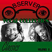 Play & Download Observer Vocal Collection, Vol. 2: Classics by Various Artists | Napster