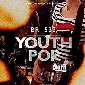Burn Series: Youth Pop de Various Artists