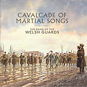 Cavalcade of Martial Songs by Various Artists