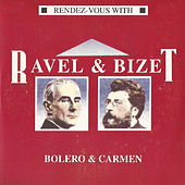 Ravel & Bizet, Bolero & Carmen by Various Artists